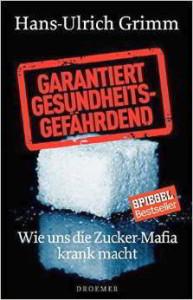 Zucker: Garantiert gesundheitsgefährdend