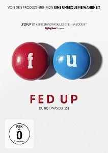 Fed up - Warum du mit Sport und Light-Produken nicht abnimmst